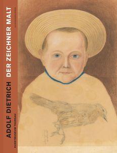 Adolf Dietrich. Der Zeichner malt.